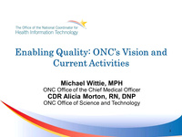 Working to Enable Quality Improvement: ONC's Current Work